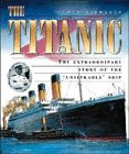Titanic the Extraordinary Story of The, Geoff Tibballs