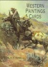 Western Paintings Cards (Small-Format Card Books) (048629840X) by Russell, Charles M.