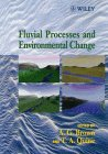 img - for Fluvial Processes and Environmental Change book / textbook / text book