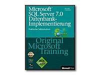 Microsoft SQL Server 7.0 Datenbank - Implementierung - Original Microsoft Training - self-training course - CD - German