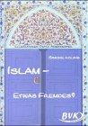 Islam - etwas Fremdes? title=