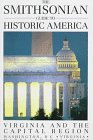 The Smithsonian Guide to Historic America Virginia and the Capital Region (Smithsonian Guides to Historic America), HENRY WIENCEK