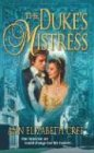 The Duke's Mistress (Harlequin Historical Series), ANN ELIZABETH CREE