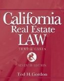 California Real Estate Law: Texts and Cases