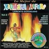 Lamento Borincano: Lo Mejor De Xiomara Alfaro Vol.2