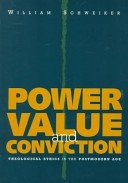 Power, Value, and Conviction: Theological Ethics in the Postmodern Age