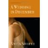 A Wedding in December: A Novel by Shreve, Anita [Little, Brown and Company,2005] (Hardcover) [Hardcover], Shreve