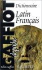 Le Gaffiot de poche. Dictionnaire Lat...