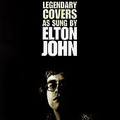 Elton John - Legendary Covers As Sung By Elton John - Zortam Music