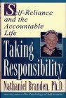 TAKING RESPONSIBILITY: Self Reliance and the Accountable Life (0684810832) by Nathaniel Branden