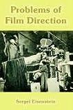Problems of Film Direction (141021415X) by Eisenstein, Sergei