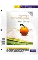 Beginning &Intermediate Algebra, A La Carte Plus (4th...
