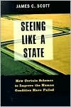 img - for Seeing Like a State (text only) by Prof. J. C. Scott book / textbook / text book