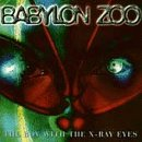 Babylon Zoo - The Boy With the X-Ray Eyes - Zortam Music