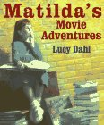 Matilda's Movie Adventures