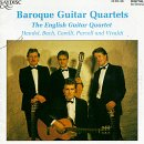Baroque Guitar Quartets : The English Guitar Quartet