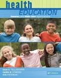 img - for Health Education: Elementary and Middle School Applications 6th (sixth) edition book / textbook / text book