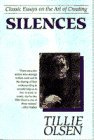 Silences: Classic Essays on the Art of Creating (038528893X) by Olsen, Tillie