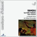 Rameau : Les Indes Galantes, suites d'orchestre