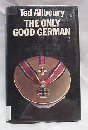 The only good German (0432004246) by Allbeury, Ted