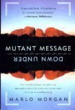Mutant Message Down Under (0060171928) by Marlo Morgan