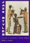 Jazz Styles by Mark C. Gridley