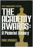 echange, troc Paul Michael - The Academy awards: A pictorial history