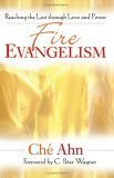 img - for Fire Evangelism: Reaching the Lost Through Love and Power book / textbook / text book