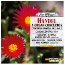 Handel:4 Organ Concertos/Cto. Grosso