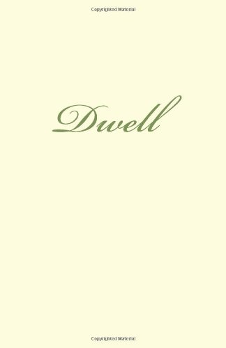 Dwell: 30 Letters From A Father: Volume 1