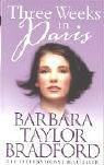 Three Weeks in Paris (0006514405) by Bradford, Barbara Taylor