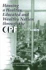 img - for Housing a Healthy, Educated and Wealthy Nation Through the Cpf book / textbook / text book