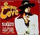 SUPER LOVE()