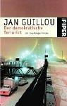 Der demokratische Terrorist. (3492233716) by Jan Guillou