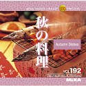 MIXA IMAGE LIBRARY Vol.192 秋の料理