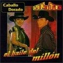 Caballo Dorado - Baile del Millon - Zortam Music