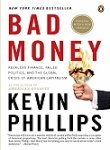 Bad Money (1607511754) by Kevin Phillips