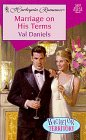 Marriage On His Terms (Bachelor Territory) (Harlequin Romance, No 3497), Daniels