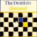 Dentists Dressed