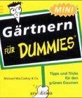 Gärtnern für Dummies. Tipps und Tricks für den grünen Daumen