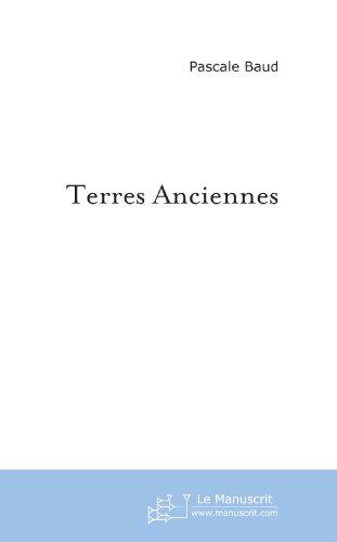 Terres anciennes: et Terres d'ailleurs  [Baud, Pascale] (Tapa Blanda)