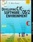 img - for Developing C/C++ Software in the OS/2/N  Environment (V N R Computer Library) book / textbook / text book