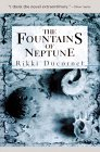 The Fountains of Neptune (0916583961) by Rikki Ducornet