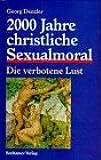 2000 Jahre christliche Sexualmoral