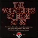 Wolverines of Bern at 35 by Wolverines Jazz Band and Bob Wilber & New Generation