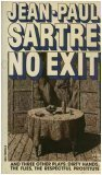 No Exit and Three Other Plays: Dirty Hands, The Flies, The Respectful Prostitute, Jean-Paul Sartre