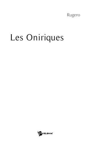 Les Oniriques  [Rugero, Rugero] (Tapa Blanda)