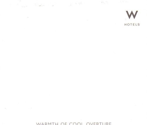 warmth-of-cool-overture-w-hotels-by-various-artists-wax-poetic-w-norah-jones-martina-topley-bird-rou