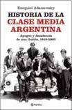 img - for HISTORIA DE LA CLASE MEDIA ARGENTINA (Spanish Edition) book / textbook / text book