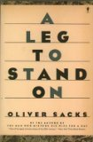 A leg to stand on (0060970820) by Sacks, Oliver W